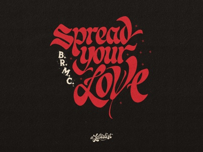 Spread Your Love club motorcycle rebel black letters typeface brush lettering dribbble music type typography custom lettering handmade