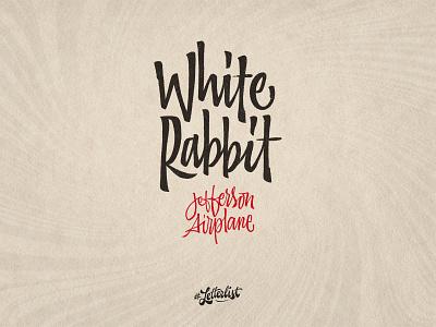 White Rabbit brushpen psychedelic airplane rabbit white typeface music type dribbble custom typography lettering handmade