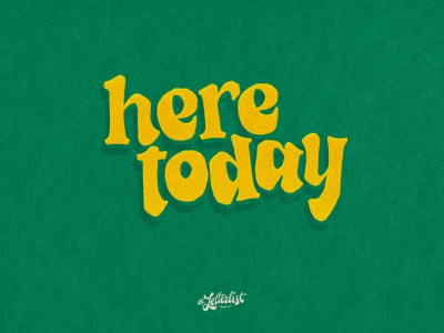 Here Today raw boys beach handlettering letters typeface type music dribbble custom typography lettering handmade