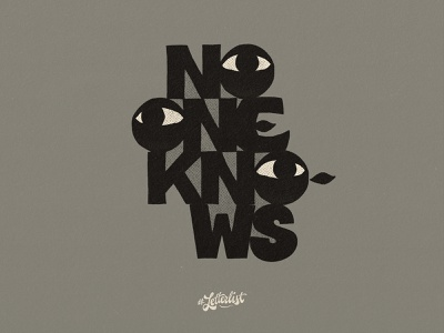 No One Knows handlettering letters music typography branding dribbble custom lettering handmade