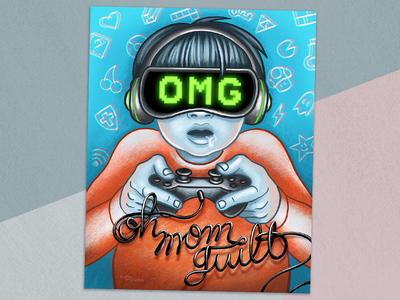 OMG - Oh Mom Guilt