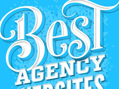 Best Agency Sites lettering internet magazine spread pixels