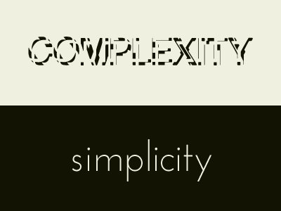 Complexity v. Simplicity fireworks complexity typography