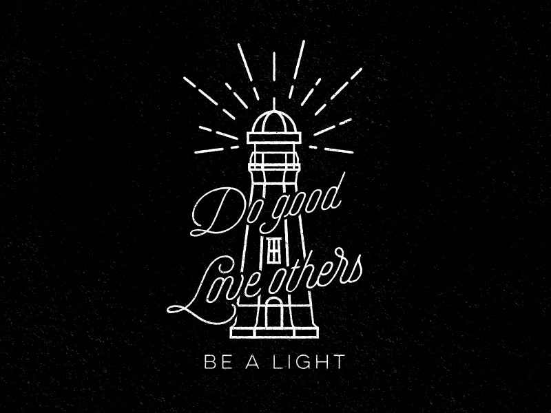 Be A Light typography illustration lighthouse justin barber