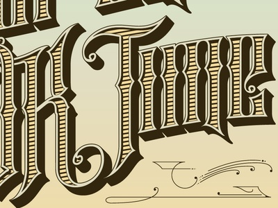 For An Ok Time ornamental typography type flourishes lettering