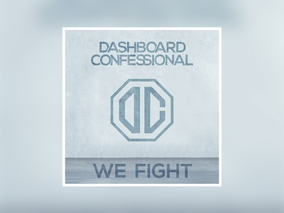 """Dashboard Confessional """"We Fight"""" graphics music single cover album"""