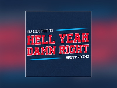 """Brett Young """"Hell Yeah Damn Right"""" graphics music single cover album"""