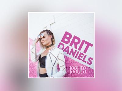 """Brit Daniels """"Issues"""" single graphic music album cover"""