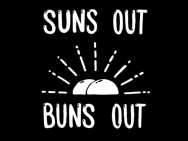 Suns Out Buns Out buns procreate handdrawn sunrays sunrise tsunami tshirt silly illustration