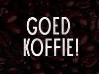 Goed koffie