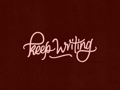 Keep Writing