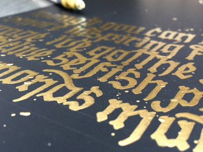 Golden Strokes blackletter paper ink gold black lettering typography type calligraphy
