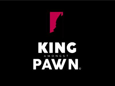 KING amongst PAWN
