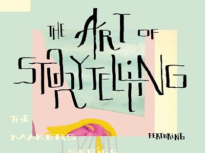 The Art of Storytelling illustration lettering poster