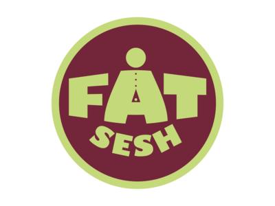 Fat Sesh