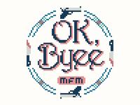 My Favorite Murder - OK, Byee