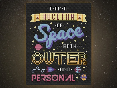 🚀 I am a Huge Fan of Space Both Outer & Personal star rocket space planet cross stitch typography