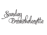 Sunday Brunchelorette