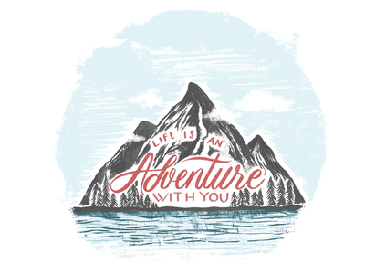 Adventure hand lettering mountains mountain stationery illustration handlettering lettering