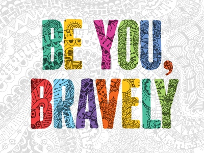Be you, bravely typography wallpaper graphic design