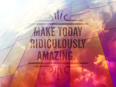 Ridiculously Amazing quote seattle amazing today clouds typography