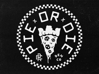 🍕 Pie Or Die™ ☠️ type lockup pizza shop skull pizza texture badge type typography
