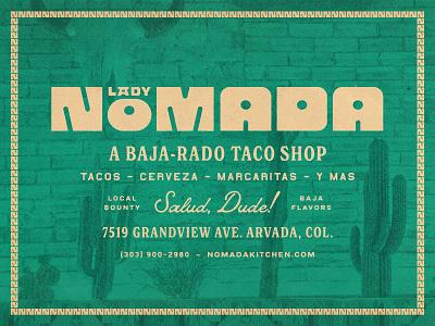 Lady Nomada texture mexican baja restaurant design restaurant branding brand identity branding custom lettering custom logotype logo