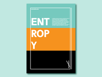 Exploration posters: Entropy