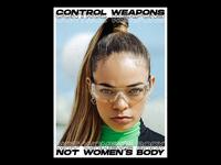 control weapons, not women's body