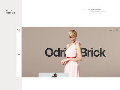 OdriBrick | Luxury Clothes Ecommerce shop clothes shop branding luxury minimal creative web design website design ecommerce ux design ui design