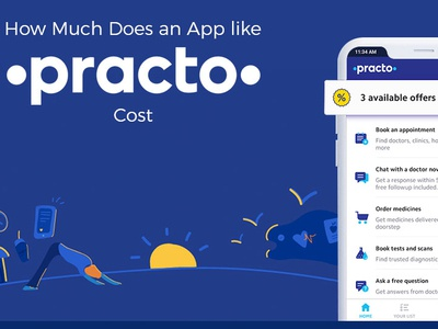 How Much Does It Cost To Develop An App Like Practo? appdevelopmentcost appcost cost of an app average cost of an app