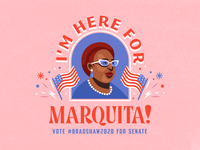 Here for Marquita! bradshaw2020 candidate politics typography design illustration