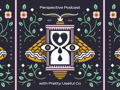 Pretty Useful Co x Perspective Collective texture hourglass floral design illustrator floral album time podcast moth monoline illustration