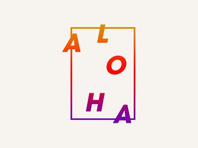 Aloha Minimalism lettering typography design logo tshirt shaka hang loose branding tropical monoline island hawaiian hawaii aloha
