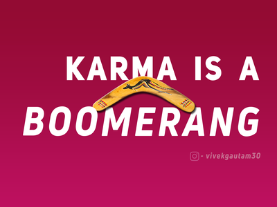Quotes Poster - Karma is a Boomerang