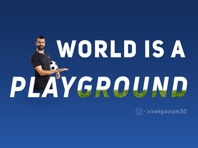 Quotes Poster 3 - World is a playground