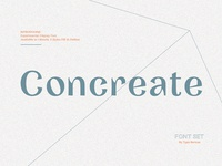 Concreate - Sans / Display Font