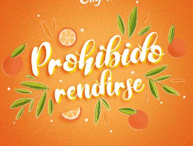 Prohibido rendirse fruit leaves leaf phrase orange nature brush photoshop illustration