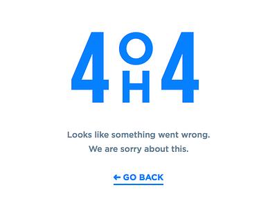 4 OH 4 somethingwentwrong idea page 404