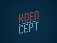 Koen to the Cept