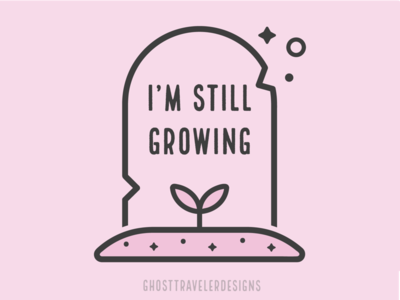 I'm Still Growing