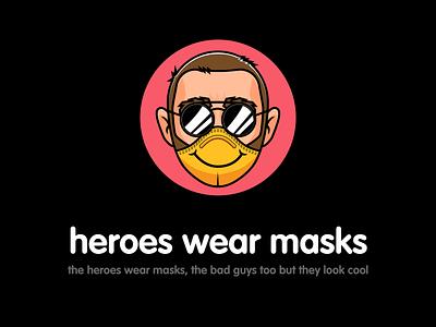heros wear masks