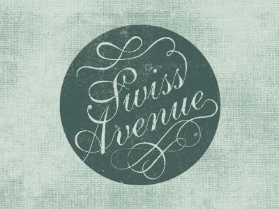 Swiss Avenue dallas typography swash badge logo texture