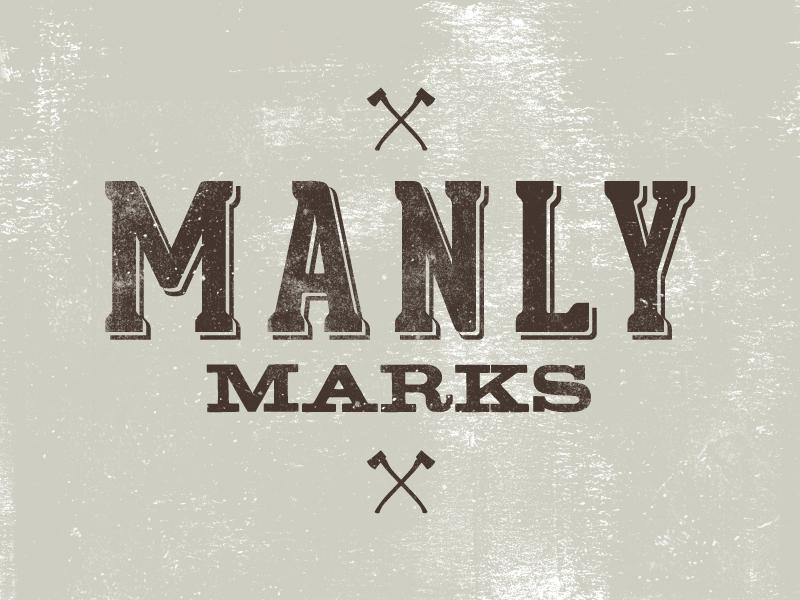 Manly Marks letterpress kickstarter typography manly man axe