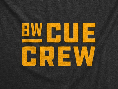 BW Cue Crew