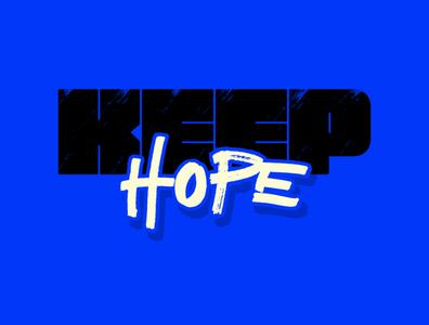 keep hope type design type letter design lettering typography illustration