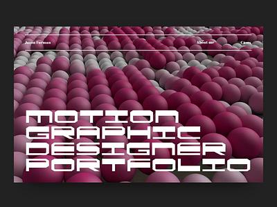 Portfolio design page ui transition 3d website web design typography illustration scroll graphic design interface interaction cinema4d c4d portfolio ecommerce design studio glitch motion design motion animation