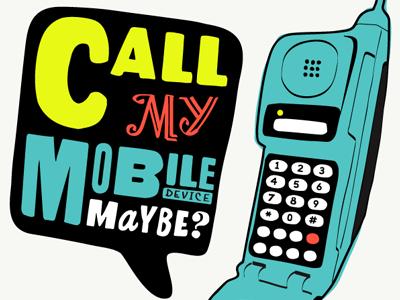 Callmymobilemaybe