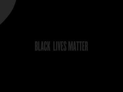 BLACK LIVES MATTER bodymovin javascript js svg after effects animation after effects design blackouttuesday typography black animation georgefloyd kendricklamar childishgambino thisisamerica staywoke anti-racist blacklivesmatter blm