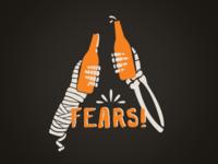 Fears!
